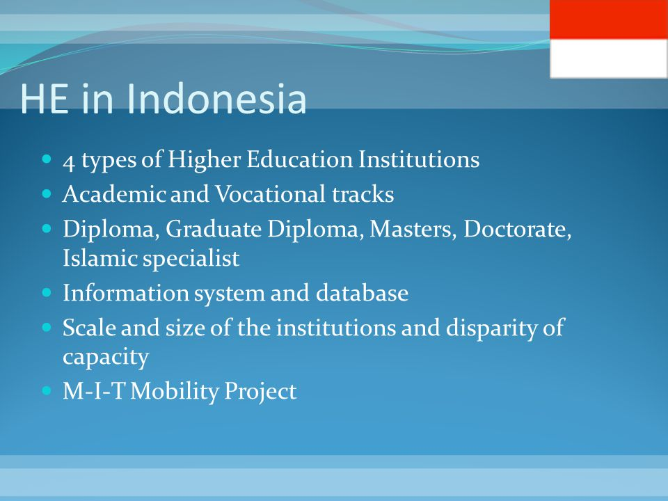 HE in Indonesia 4 types of Higher Education Institutions