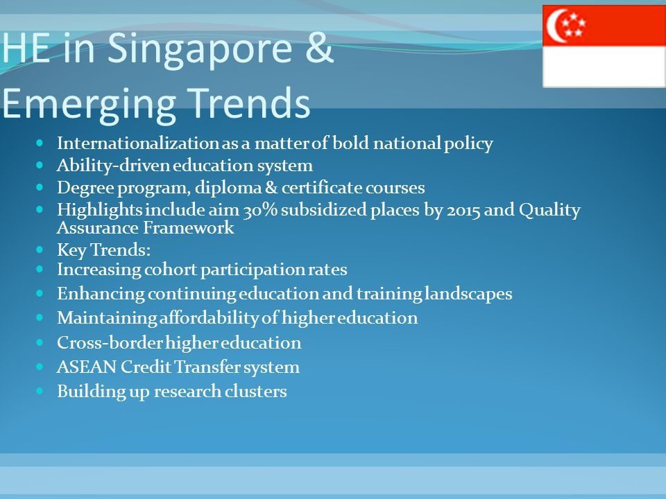 HE in Singapore & Emerging Trends