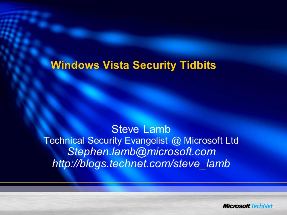 Windows Vista Security Tidbits