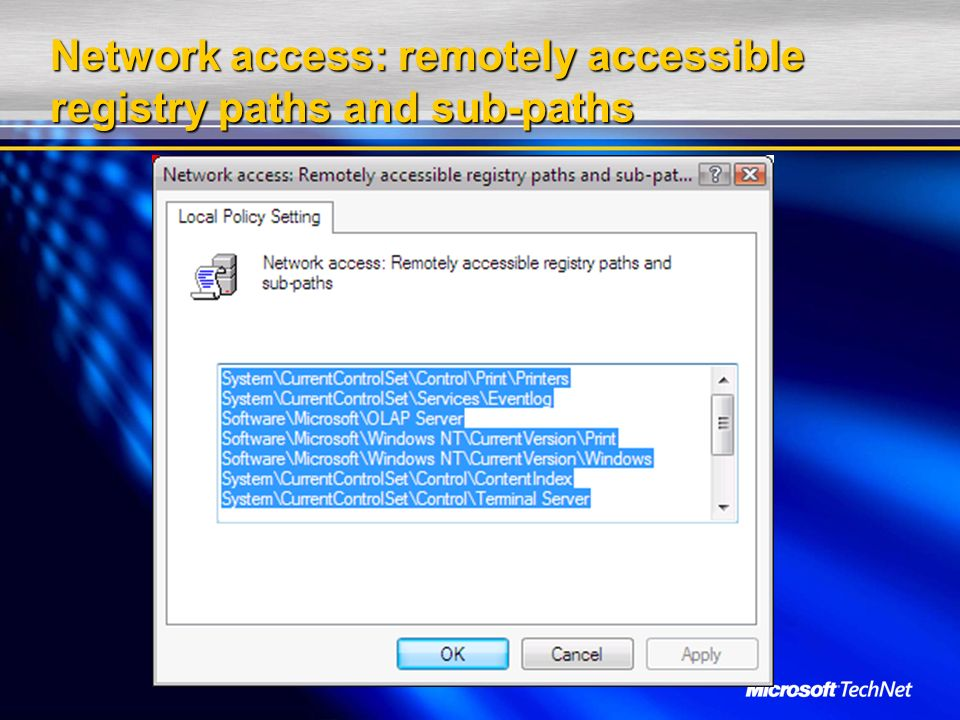 Network access: remotely accessible registry paths and sub-paths