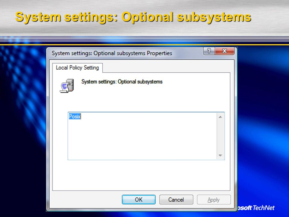 System settings: Optional subsystems