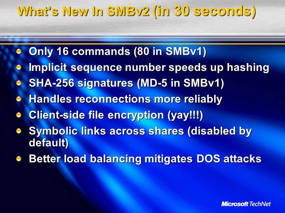 What's New In SMBv2 (in 30 seconds)