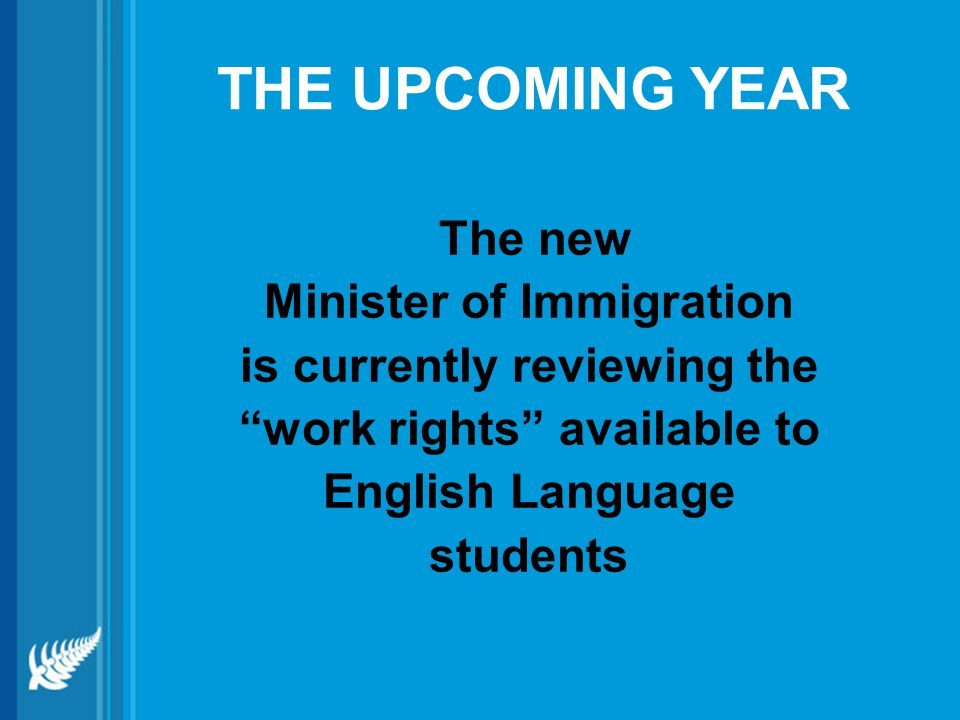 THE UPCOMING YEAR The new Minister of Immigration