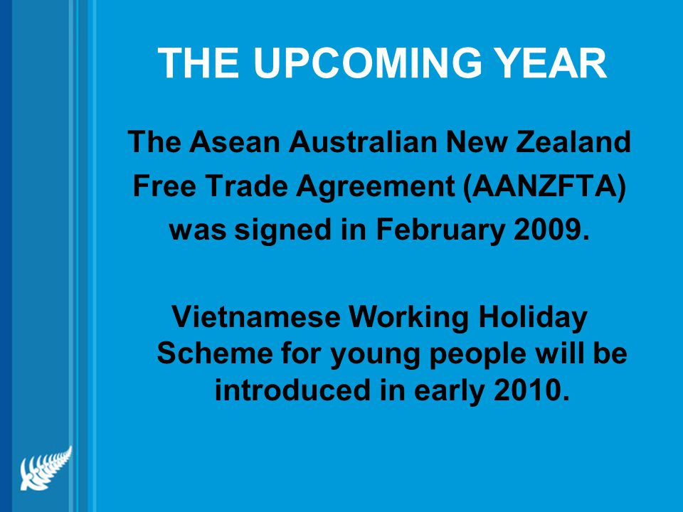 The Asean Australian New Zealand Free Trade Agreement (AANZFTA)