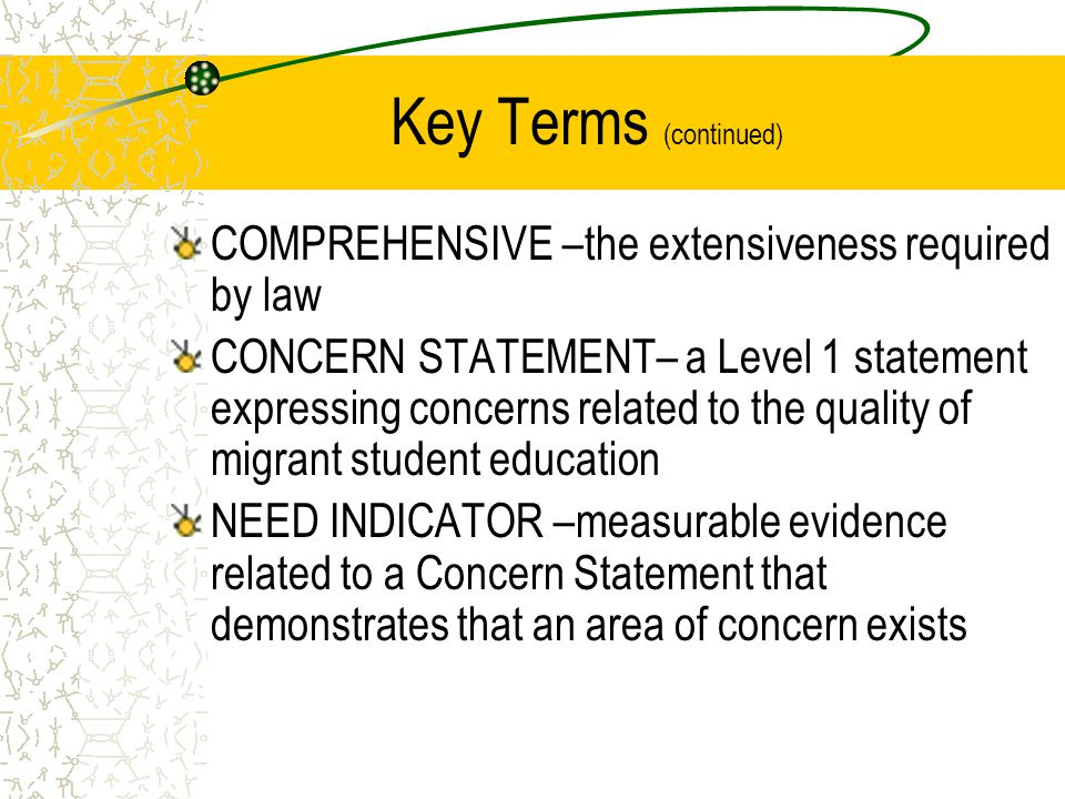 Key Terms (continued) COMPREHENSIVE –the extensiveness required by law