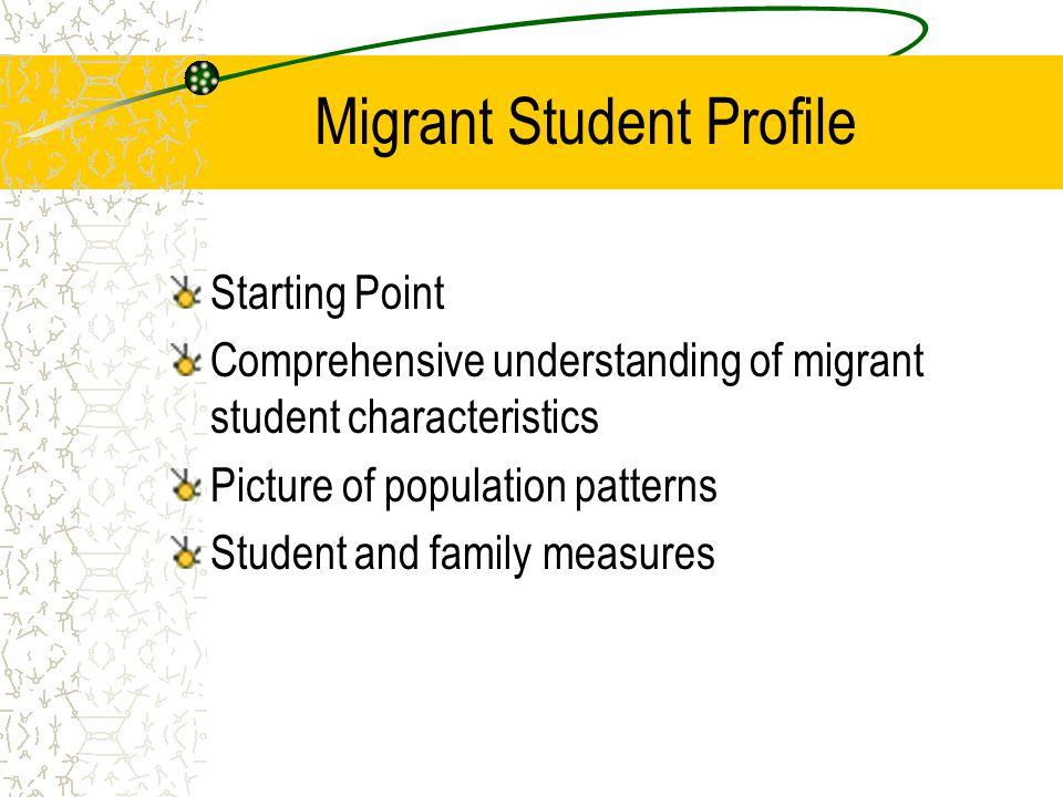 Migrant Student Profile