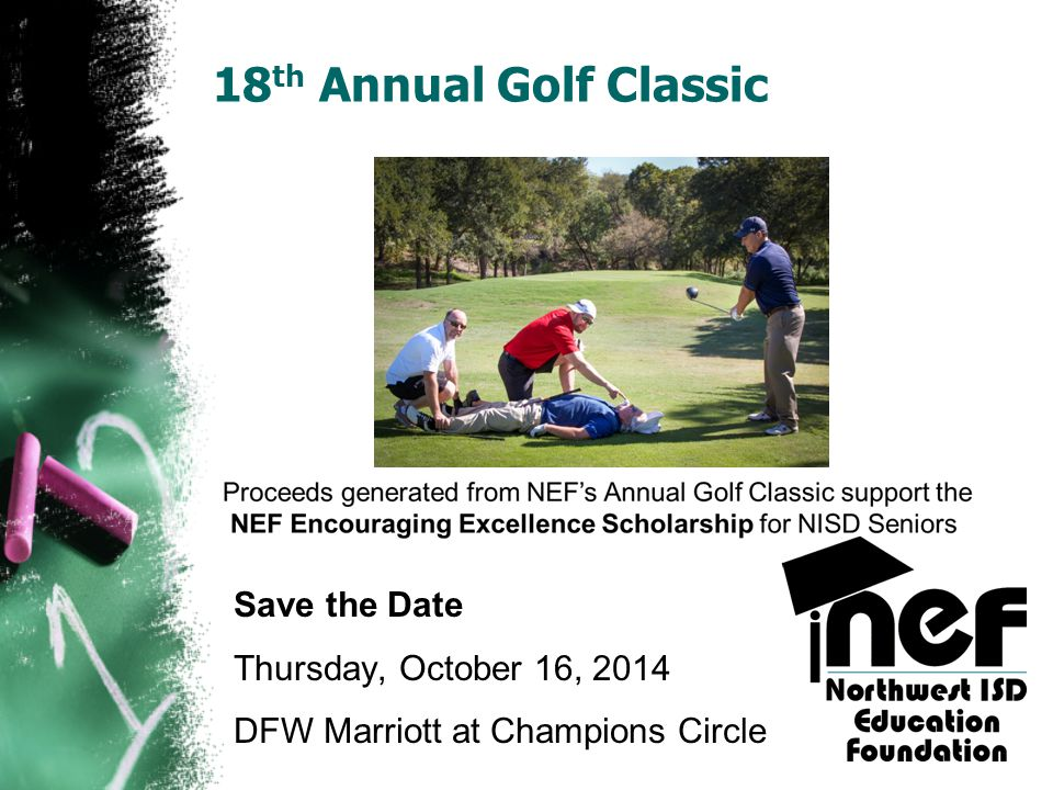 18th Annual Golf Classic Save the Date Thursday, October 16, 2014