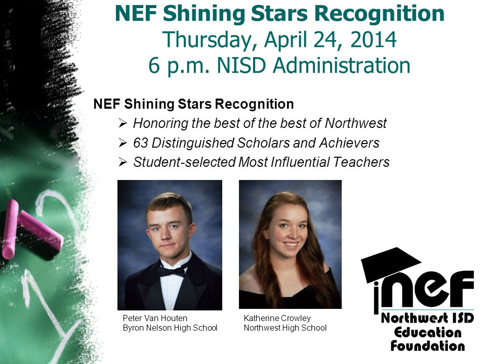 NEF Shining Stars Recognition Thursday, April 24, 2014 6 p. m