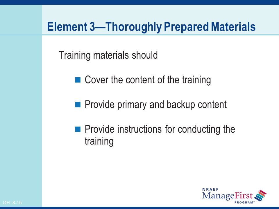 Element 3—Thoroughly Prepared Materials