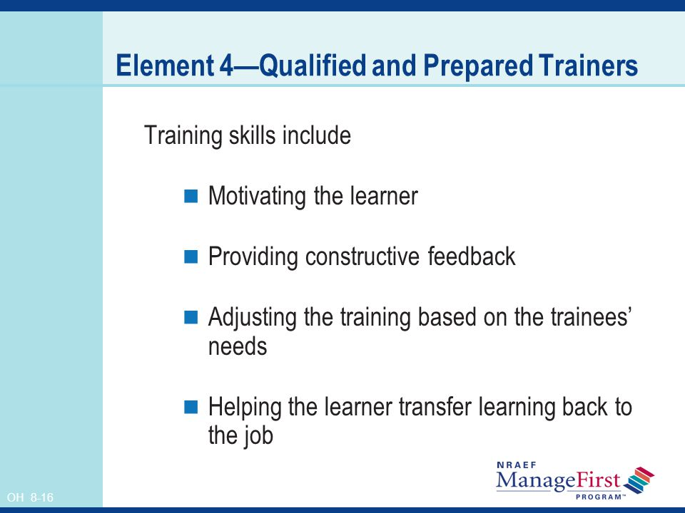 Element 4—Qualified and Prepared Trainers