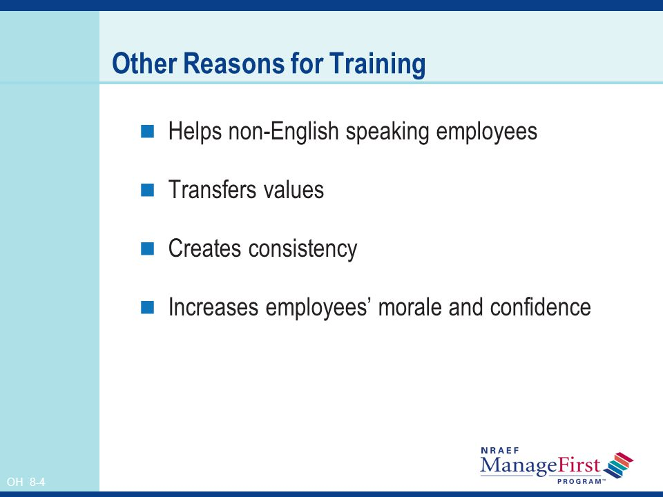 Other Reasons for Training