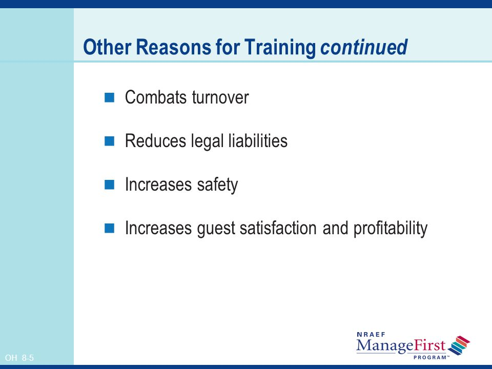 Other Reasons for Training continued