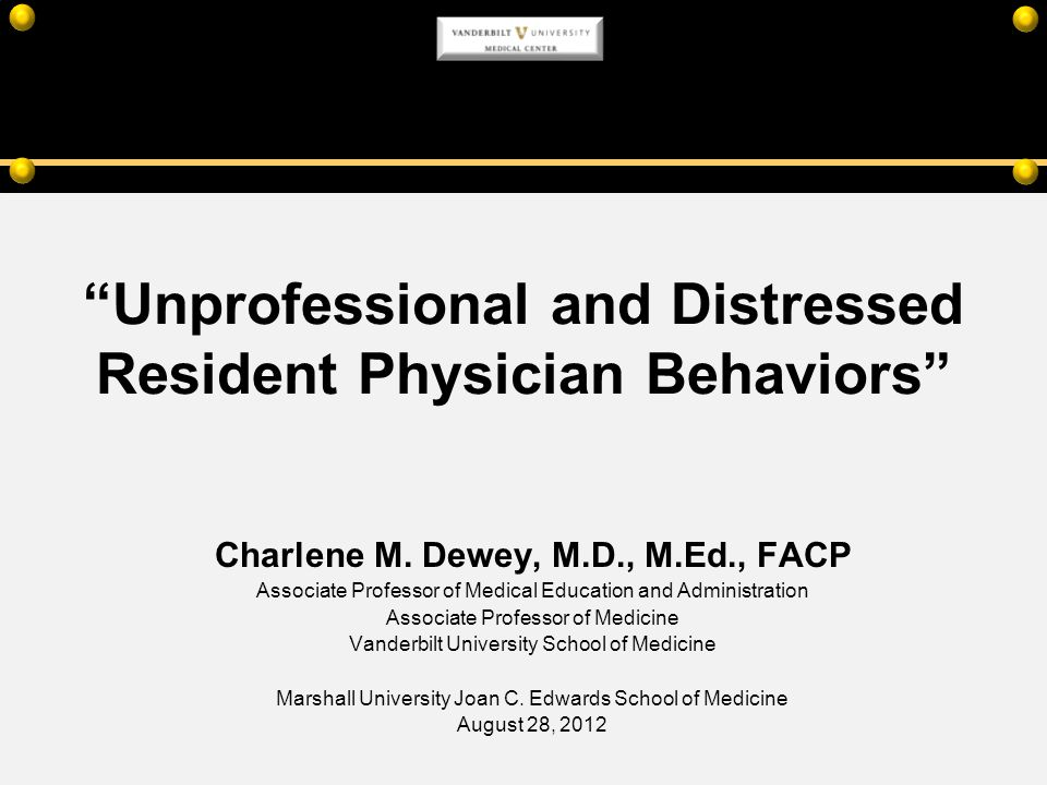Unprofessional and Distressed Resident Physician Behaviors