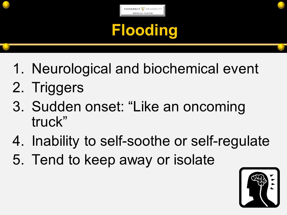 Flooding Neurological and biochemical event Triggers