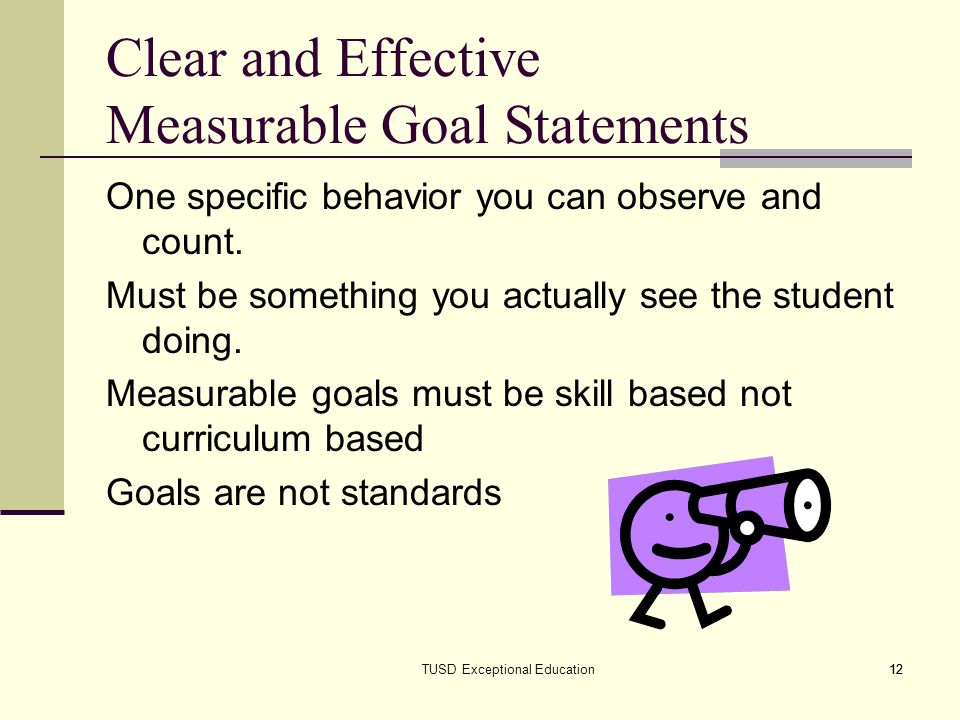 Clear and Effective Measurable Goal Statements