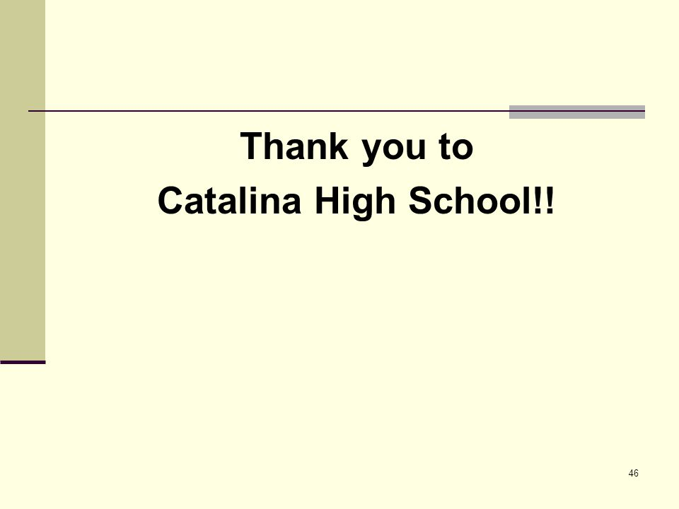 Thank you to Catalina High School!!