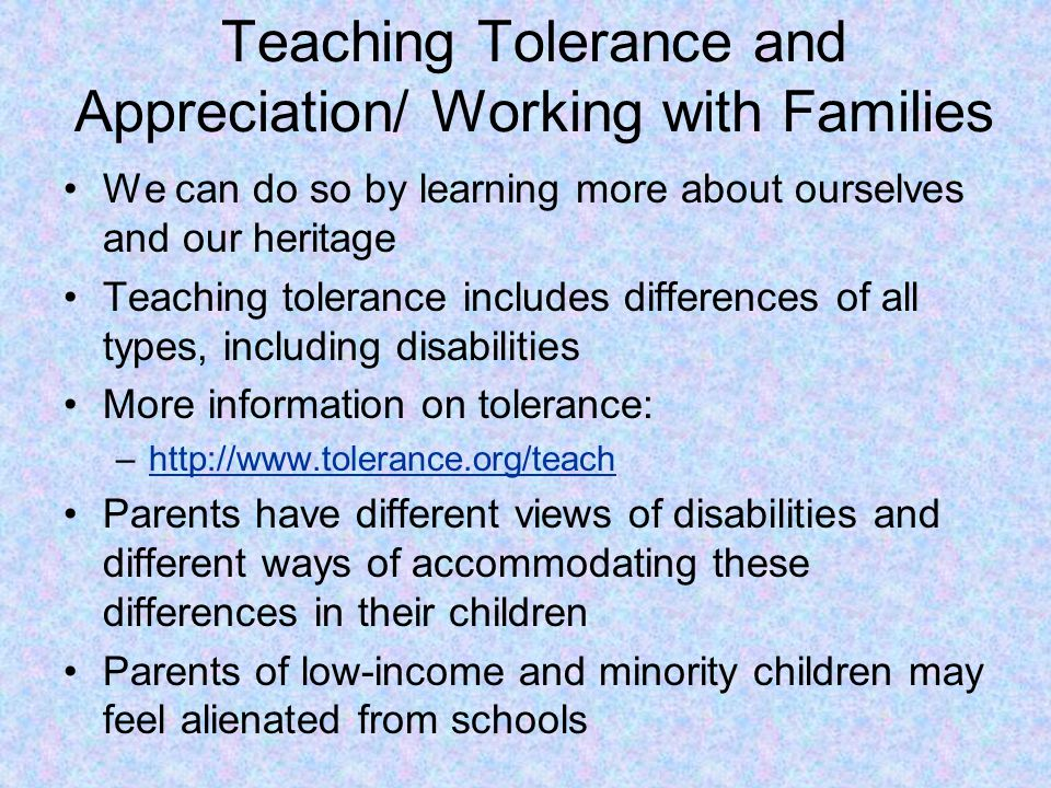 Teaching Tolerance and Appreciation/ Working with Families