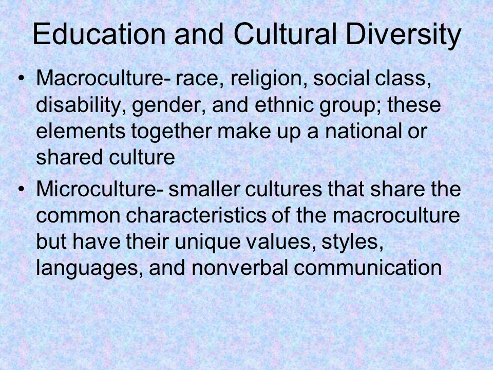 Education and Cultural Diversity