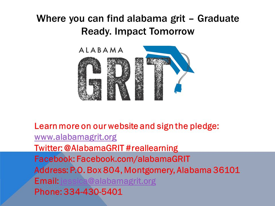 Where you can find alabama grit – Graduate Ready. Impact Tomorrow