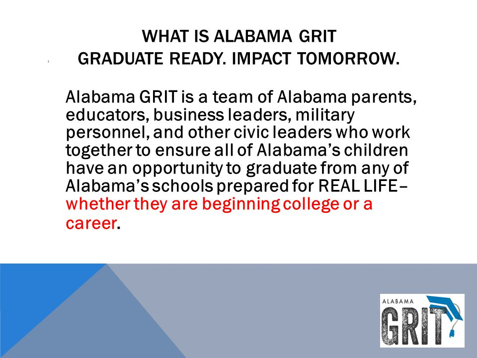 What is alabama grit Graduate Ready. Impact Tomorrow.
