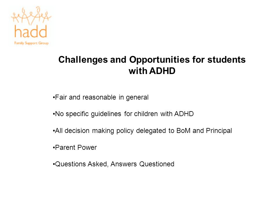 Challenges and Opportunities for students with ADHD