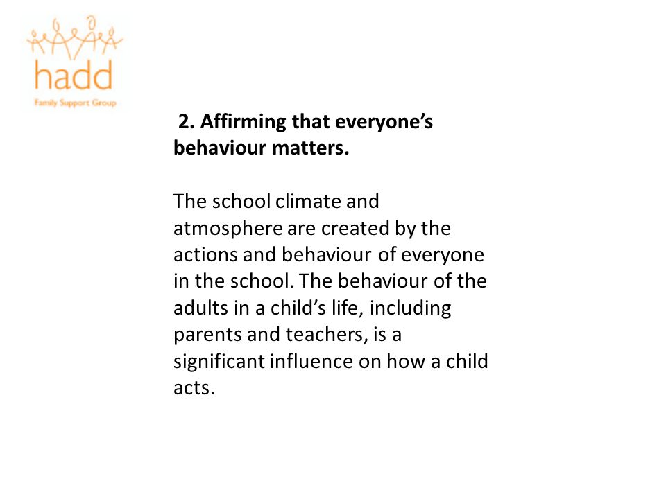 2. Affirming that everyone's behaviour matters.