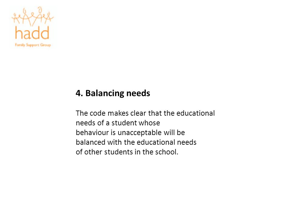 4. Balancing needs The code makes clear that the educational needs of a student whose.