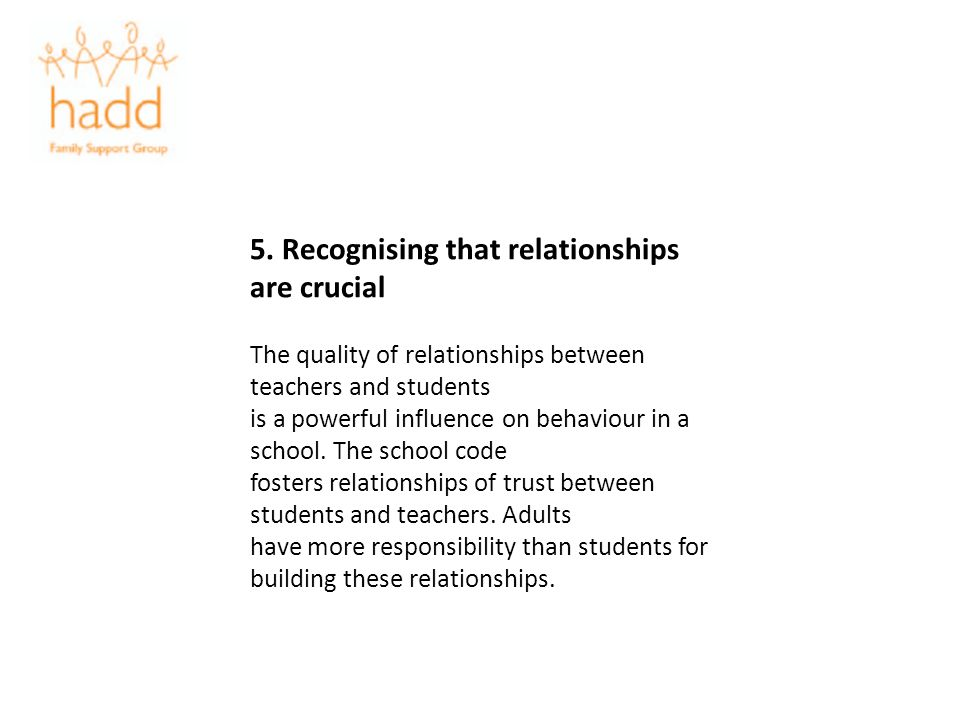 5. Recognising that relationships are crucial