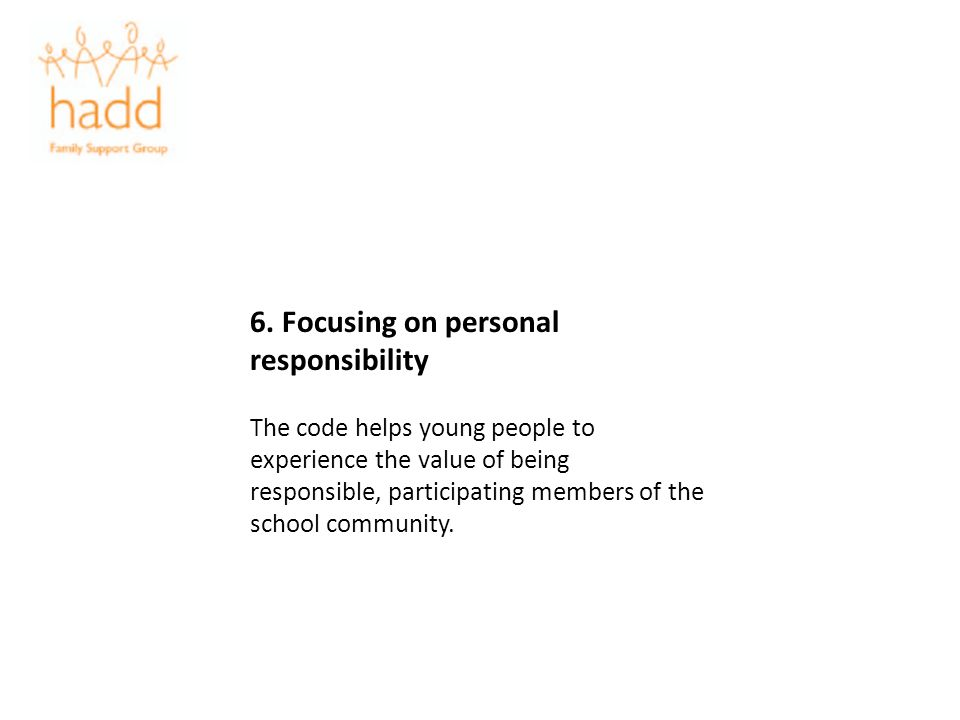 6. Focusing on personal responsibility