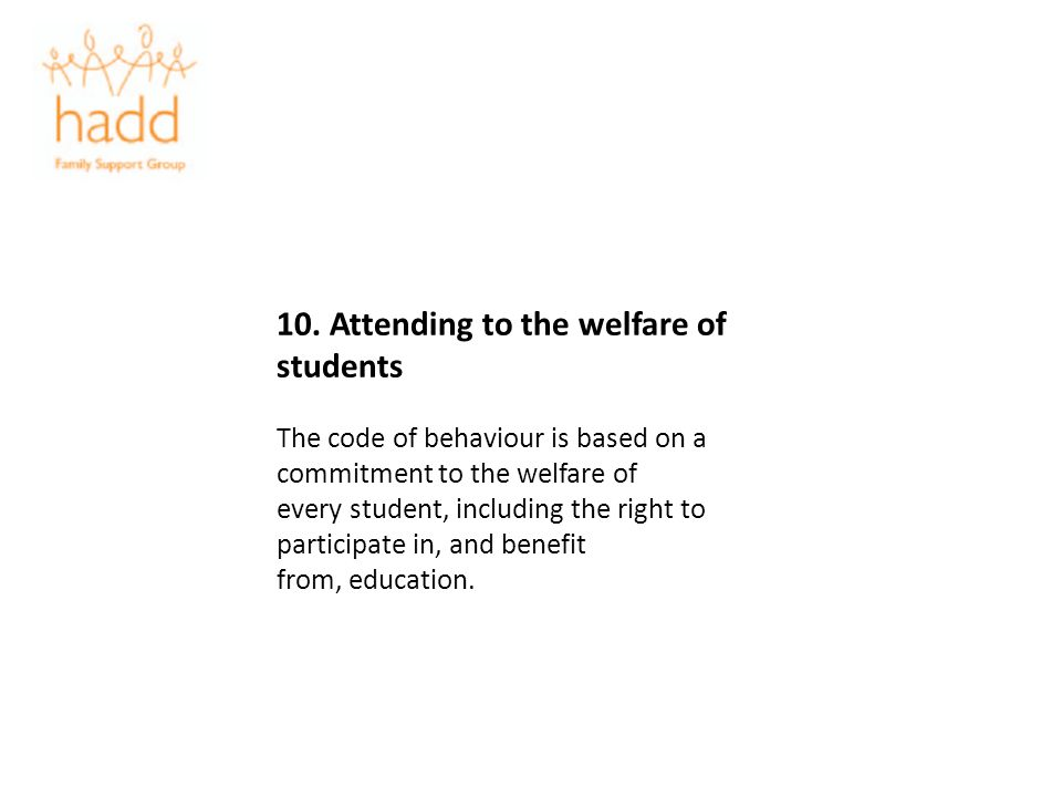 10. Attending to the welfare of students