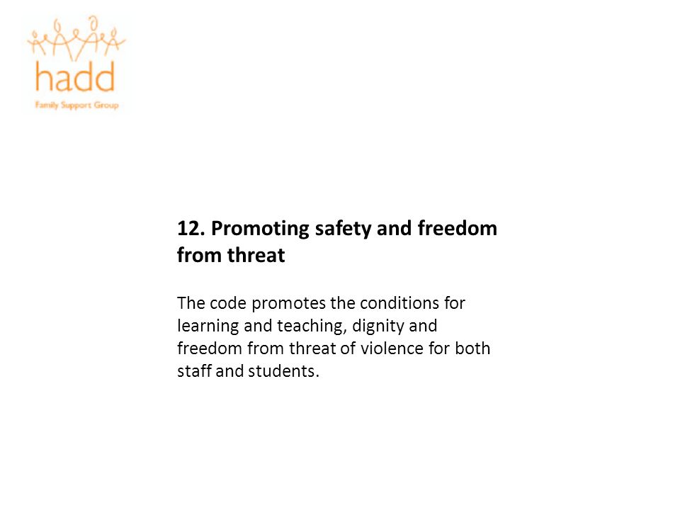 12. Promoting safety and freedom from threat