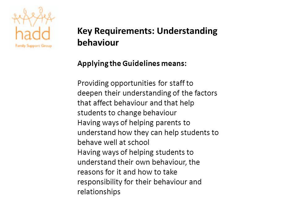 Key Requirements: Understanding behaviour