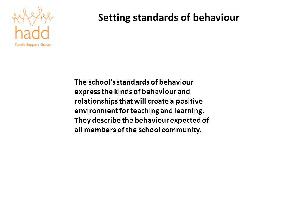 Setting standards of behaviour