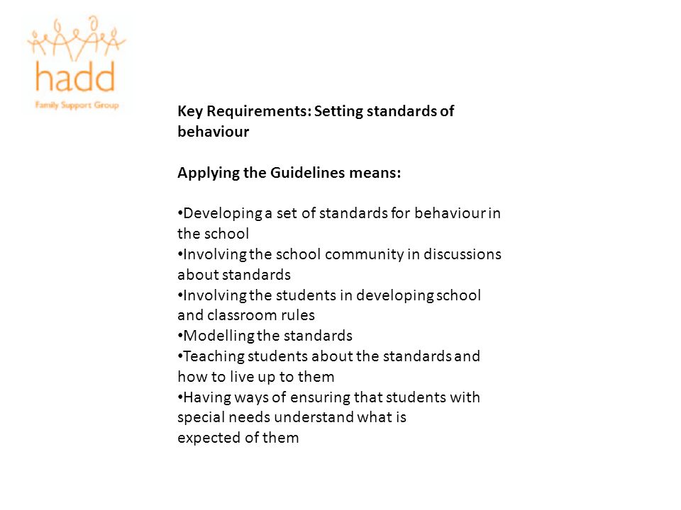 Key Requirements: Setting standards of behaviour