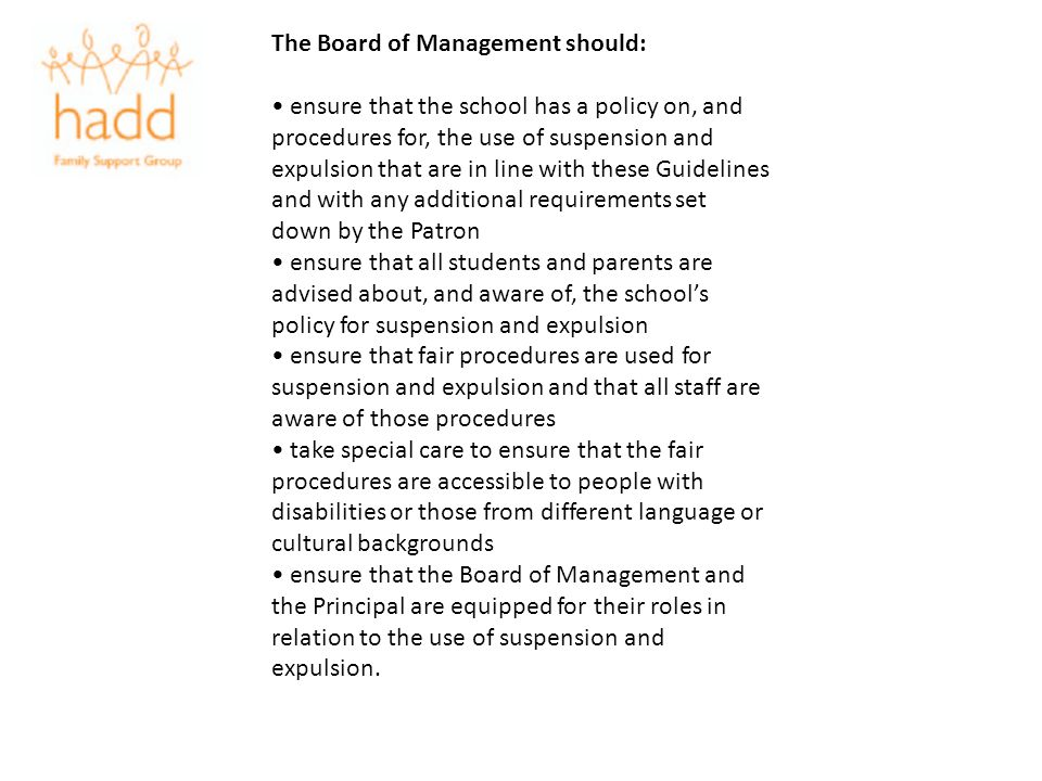 The Board of Management should: