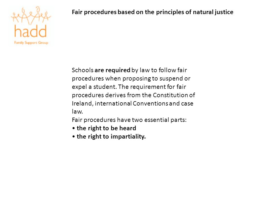 Fair procedures based on the principles of natural justice