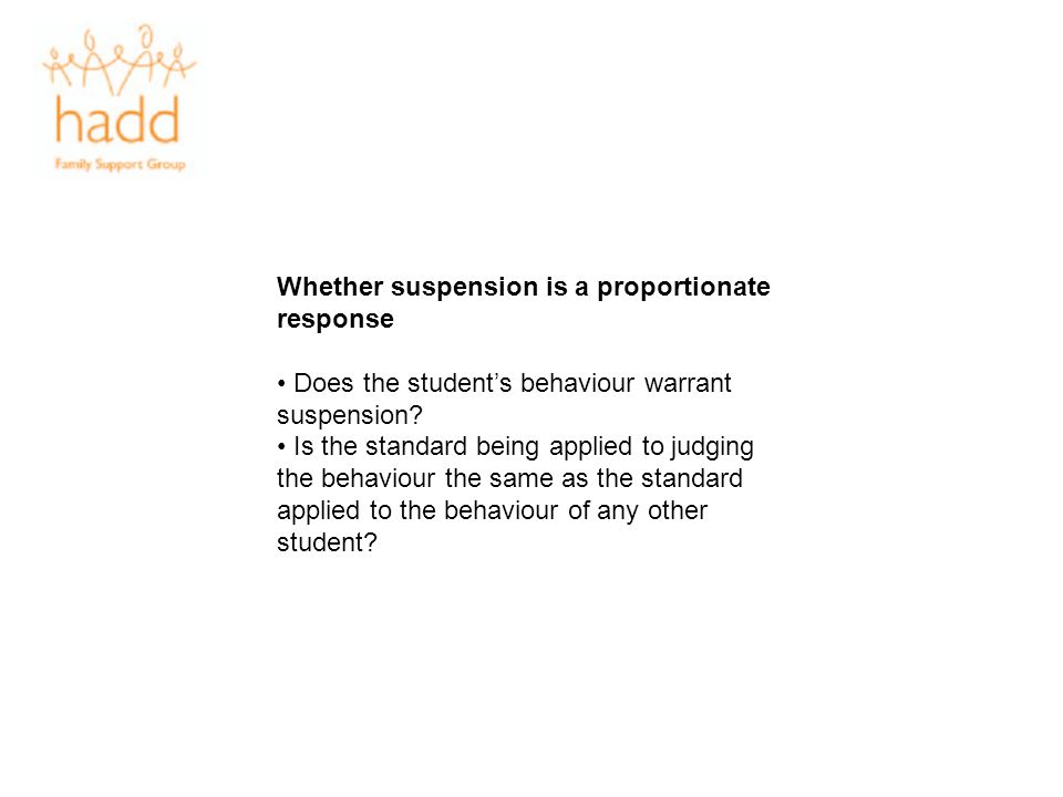 Whether suspension is a proportionate response