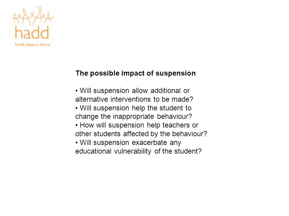 The possible impact of suspension