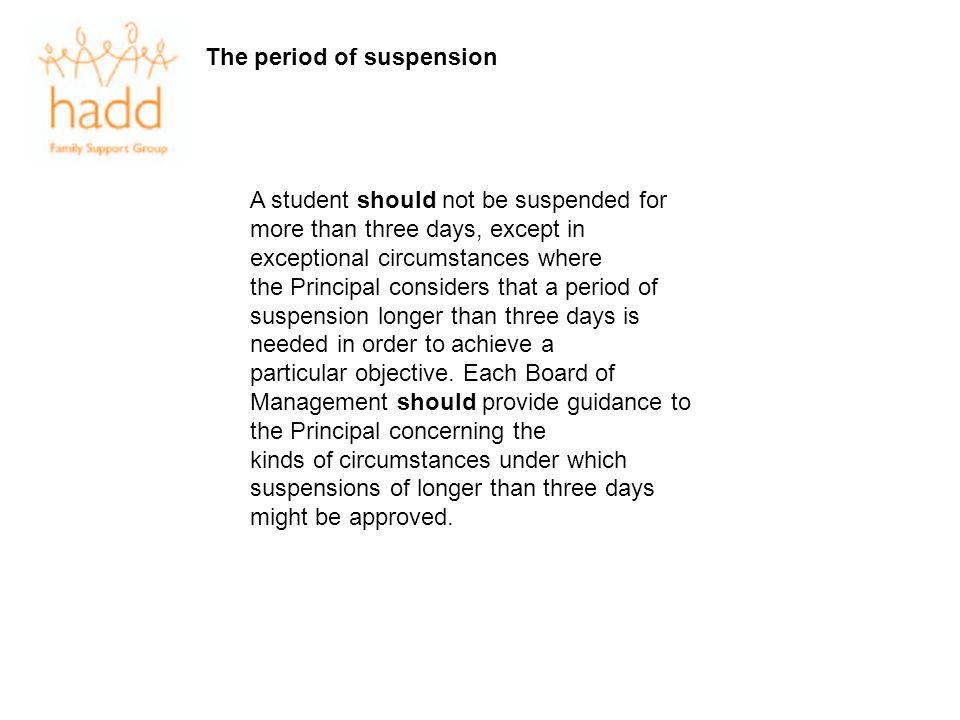 The period of suspension