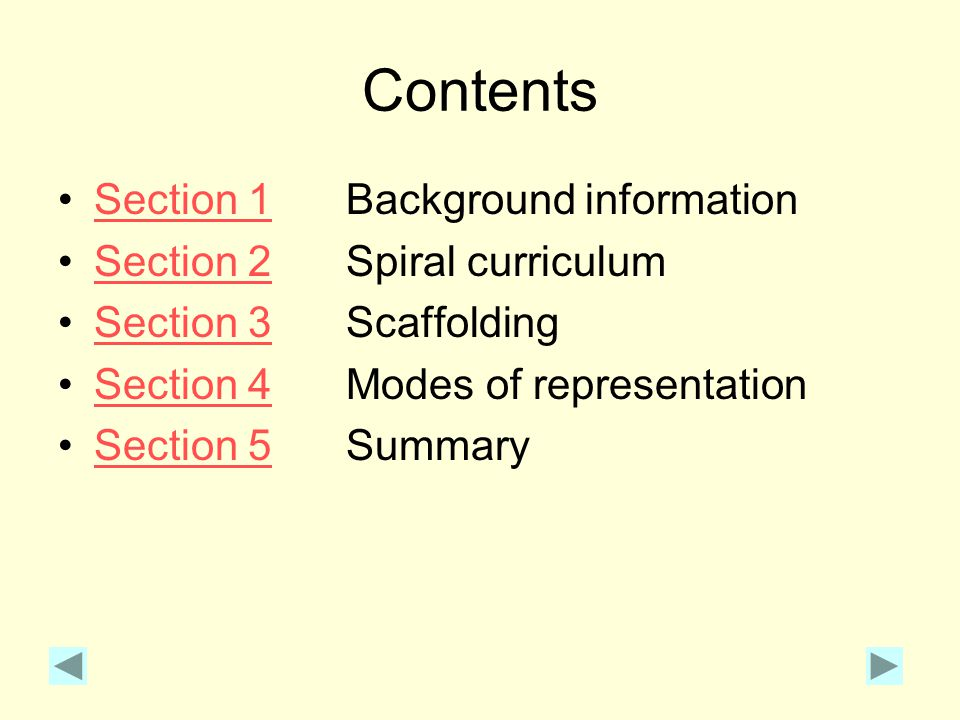 Contents Section 1 Background information Section 2 Spiral curriculum
