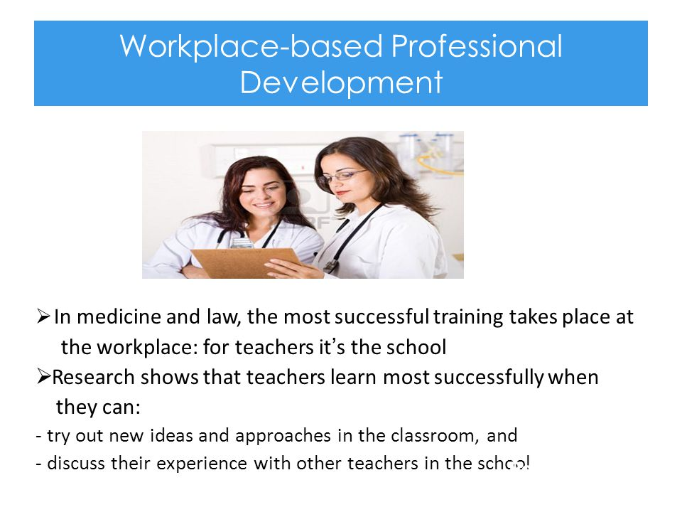 Workplace-based Professional Development
