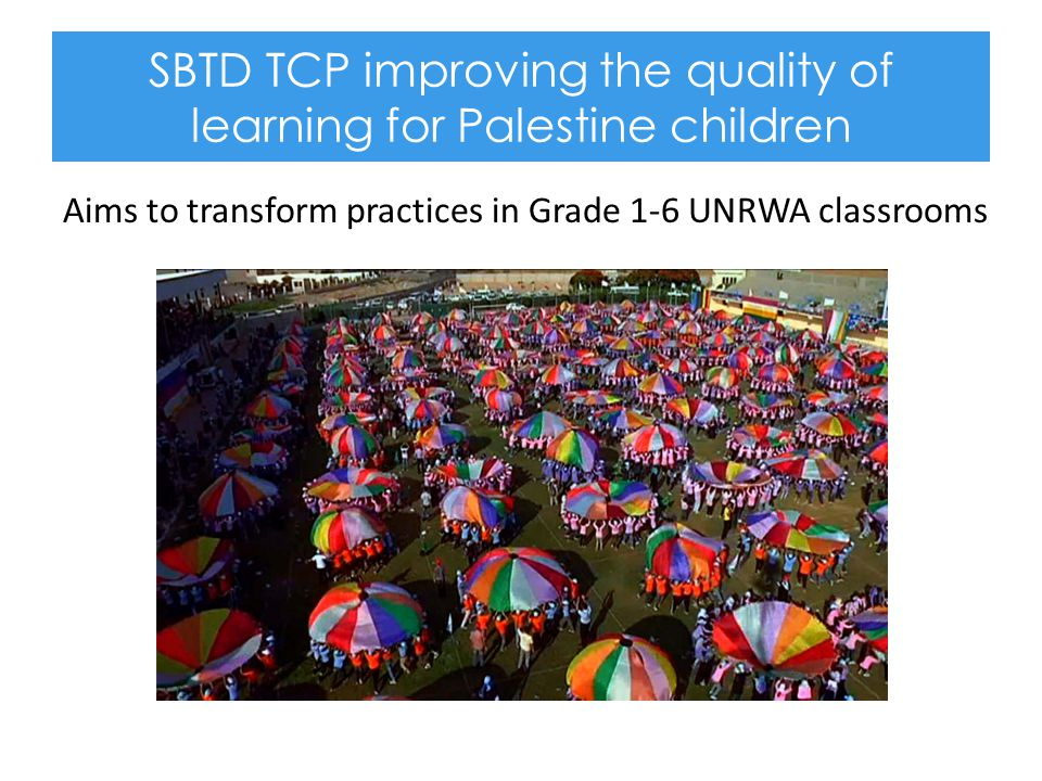 SBTD TCP improving the quality of learning for Palestine children