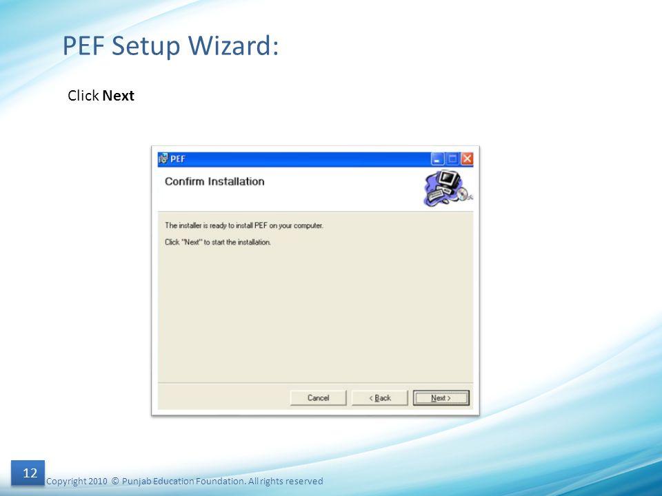 PEF Setup Wizard: Click Next