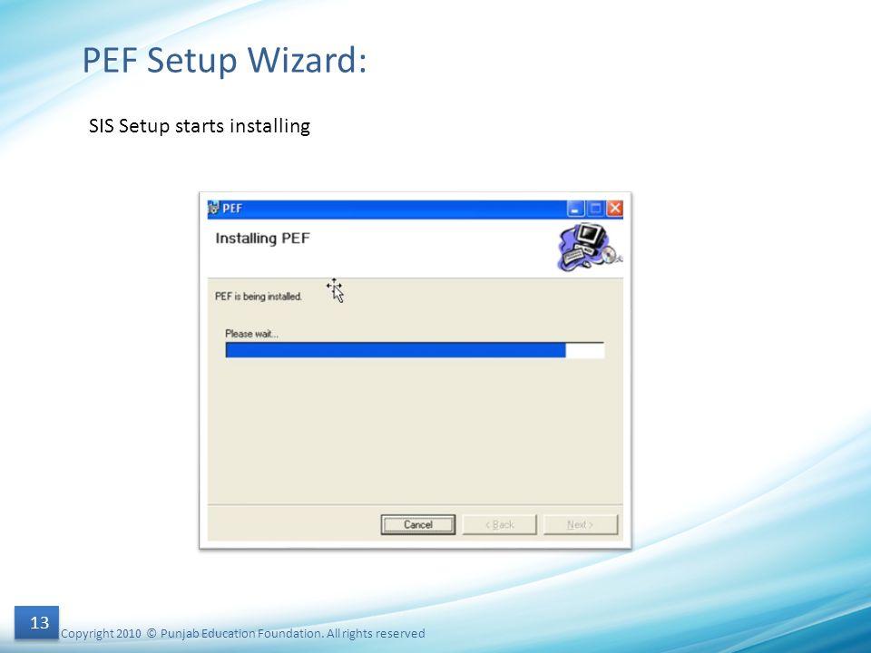 PEF Setup Wizard: SIS Setup starts installing