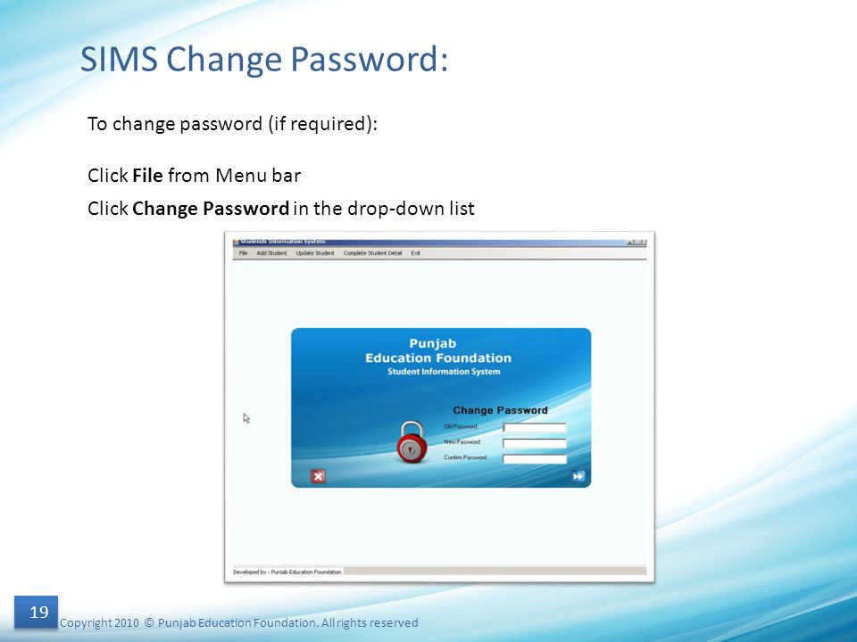SIMS Change Password: To change password (if required):