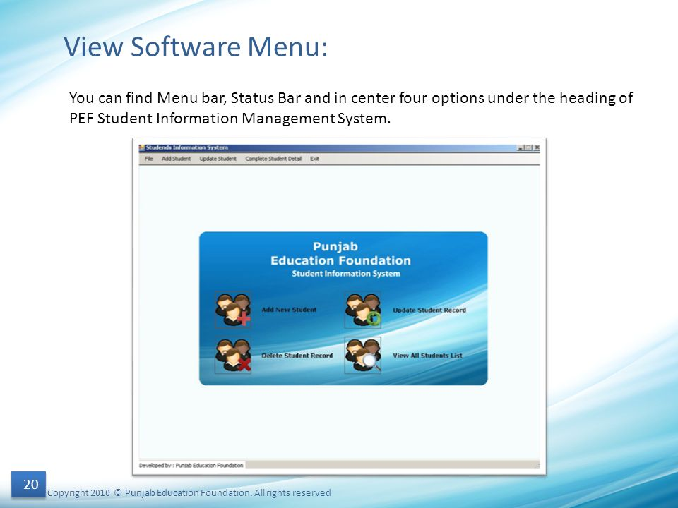 View Software Menu: You can find Menu bar, Status Bar and in center four options under the heading of PEF Student Information Management System.