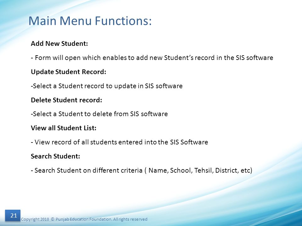 Main Menu Functions: Add New Student:
