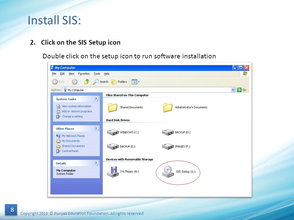 Install SIS: 2. Click on the SIS Setup icon