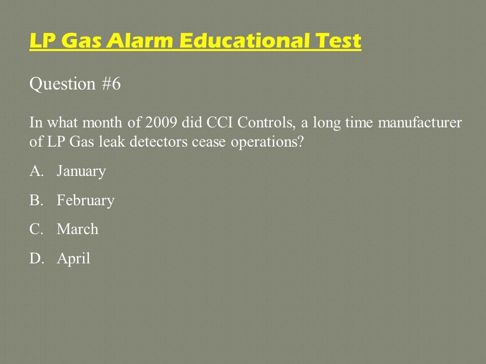 LP Gas Alarm Educational Test