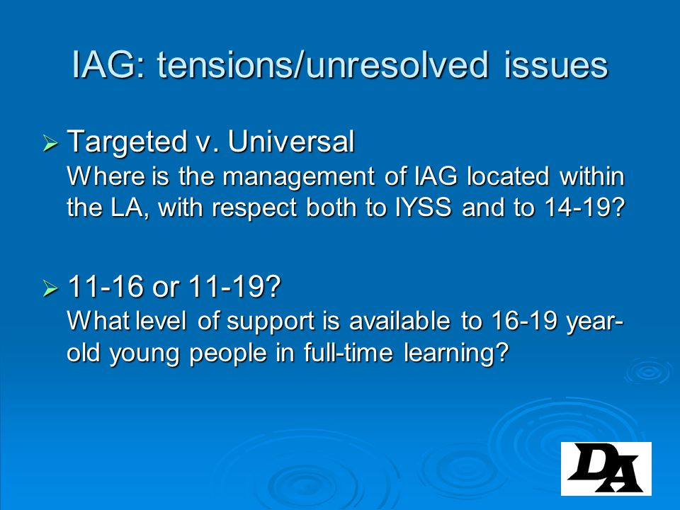 IAG: tensions/unresolved issues